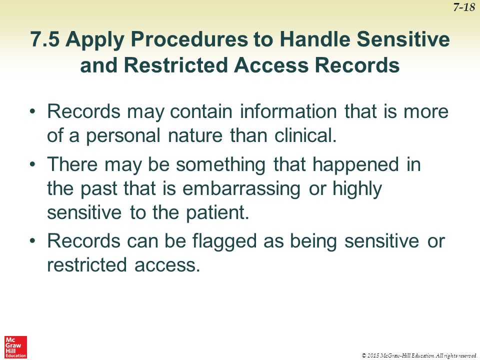 7.5 Apply Procedures to Handle Sensitive and Restricted Access Records