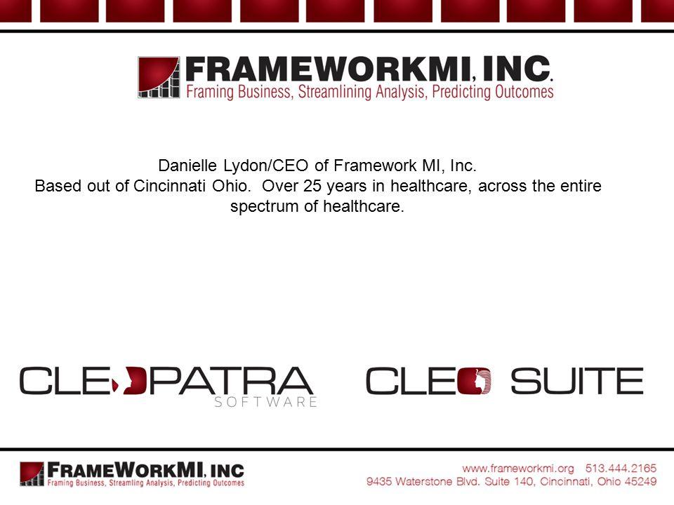 Danielle Lydon/CEO of Framework MI, Inc.