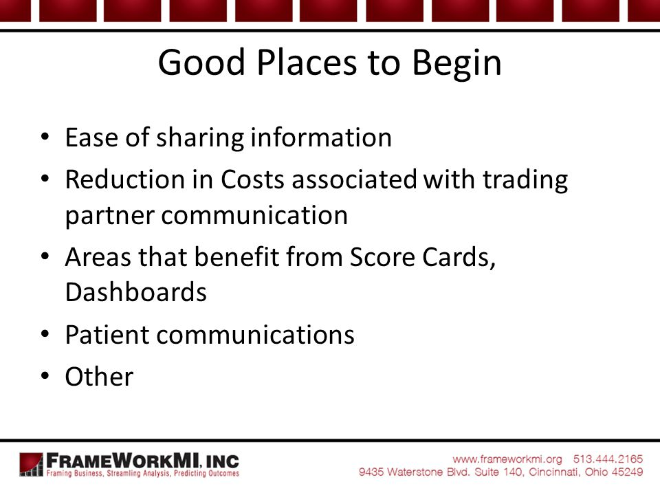 Good Places to Begin Ease of sharing information