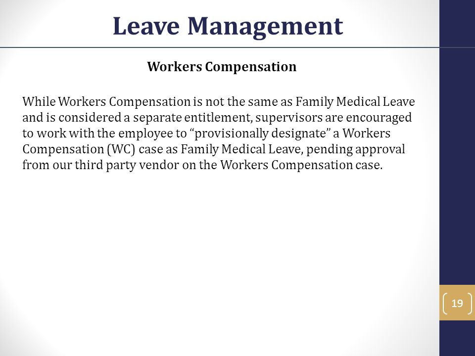 Leave Management Workers Compensation