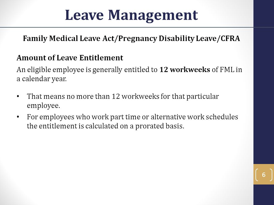 Family Medical Leave Act/Pregnancy Disability Leave/CFRA