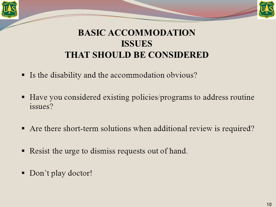 BASIC ACCOMMODATION ISSUES THAT SHOULD BE CONSIDERED