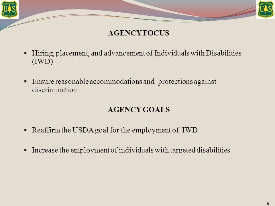Reaffirm the USDA goal for the employment of IWD