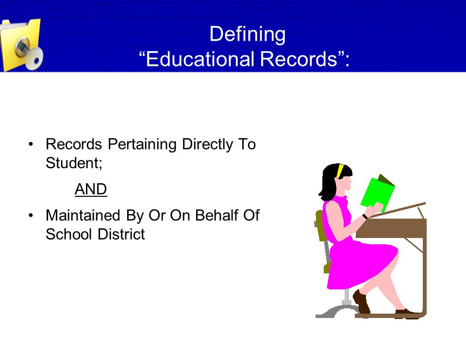 Defining Educational Records :