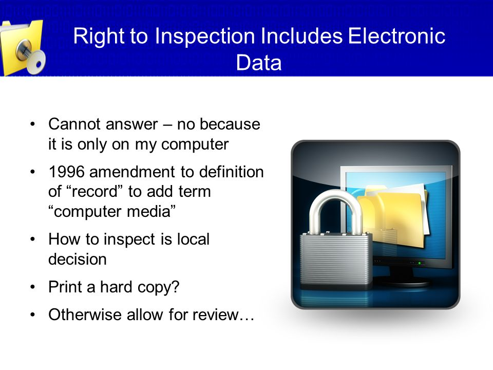 Right to Inspection Includes Electronic Data