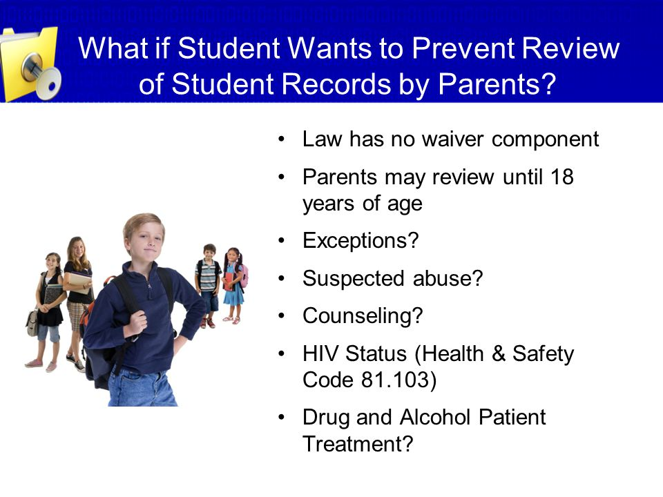What if Student Wants to Prevent Review of Student Records by Parents
