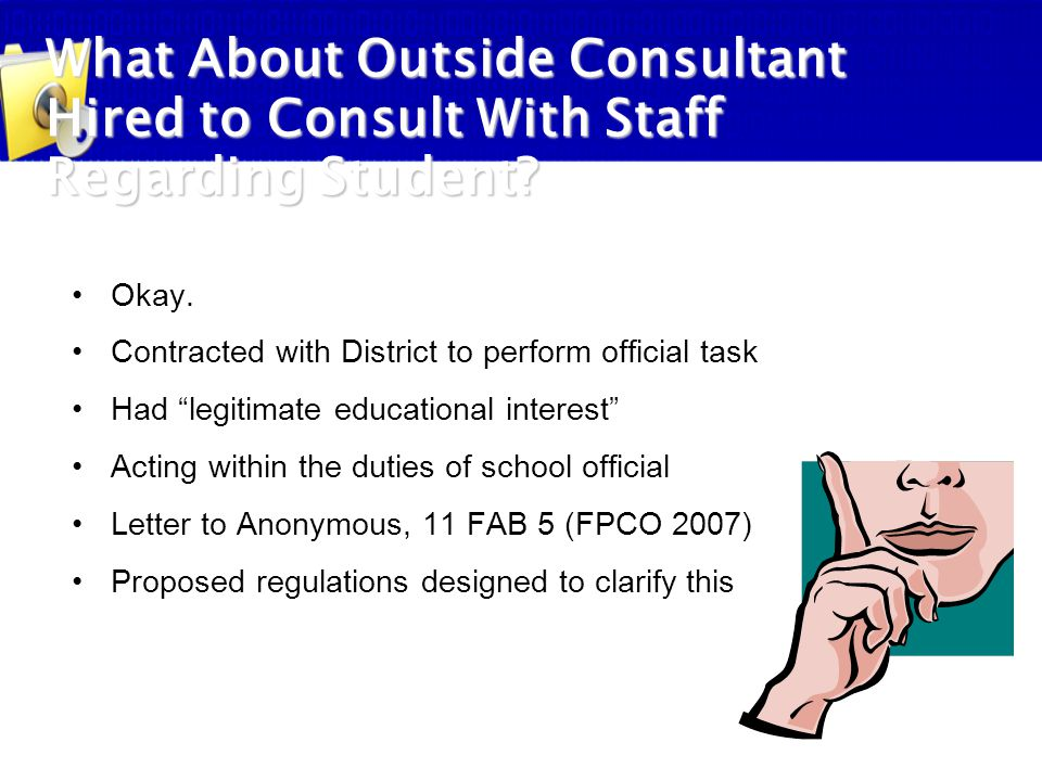 What About Outside Consultant Hired to Consult With Staff Regarding Student