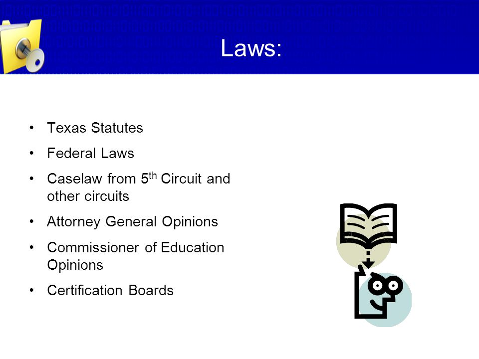 Laws: Texas Statutes Federal Laws