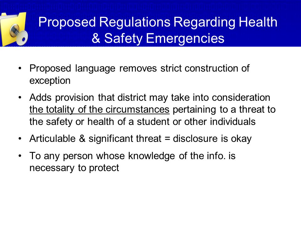Proposed Regulations Regarding Health & Safety Emergencies