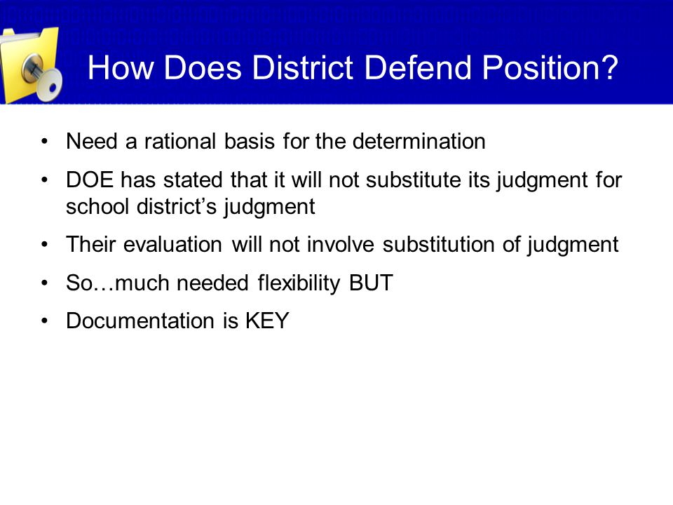 How Does District Defend Position