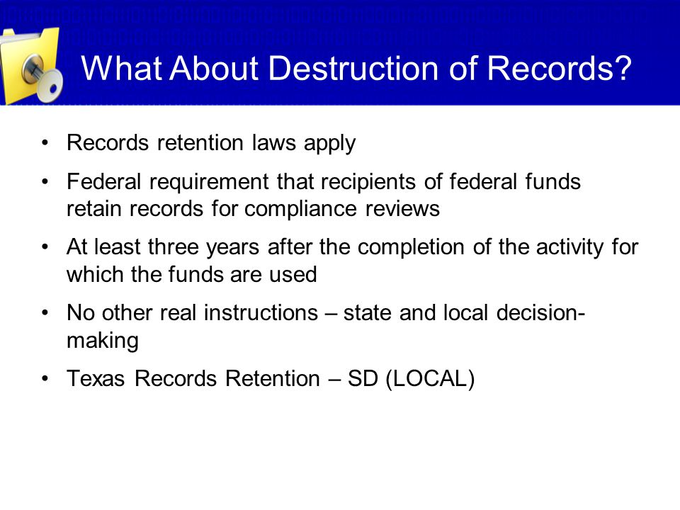 What About Destruction of Records