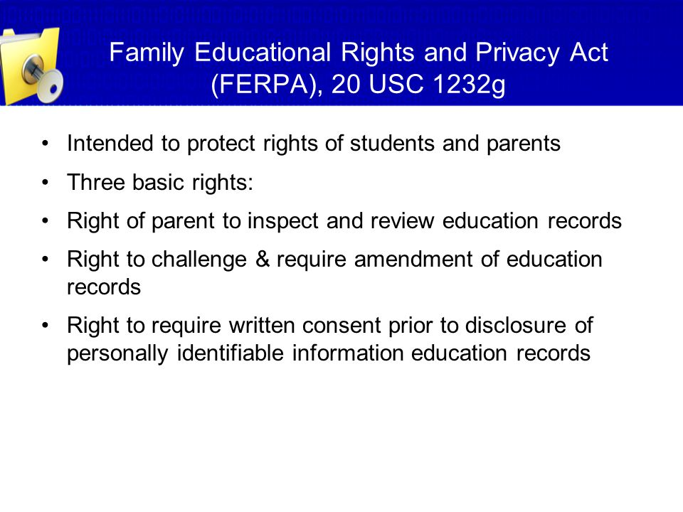 Family Educational Rights and Privacy Act (FERPA), 20 USC 1232g