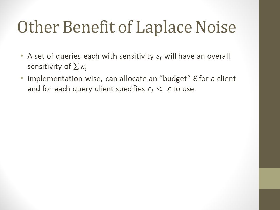 Other Benefit of Laplace Noise