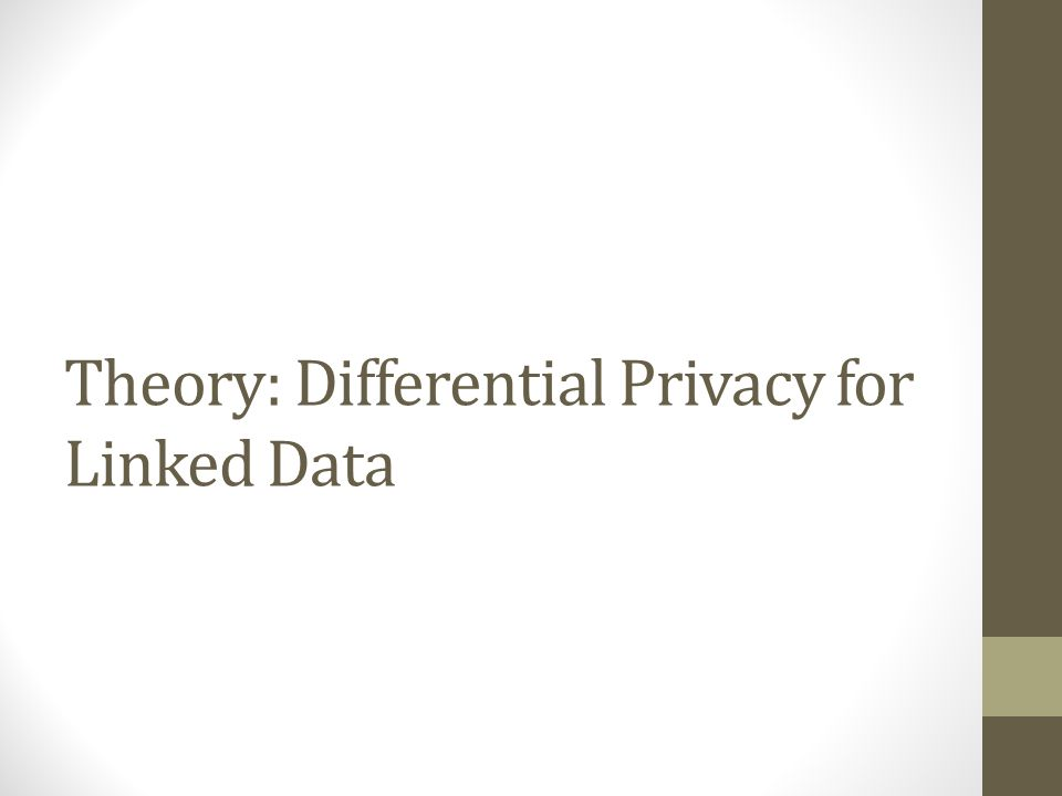 Theory: Differential Privacy for Linked Data