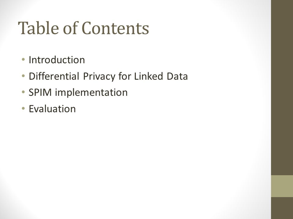 Table of Contents Introduction Differential Privacy for Linked Data