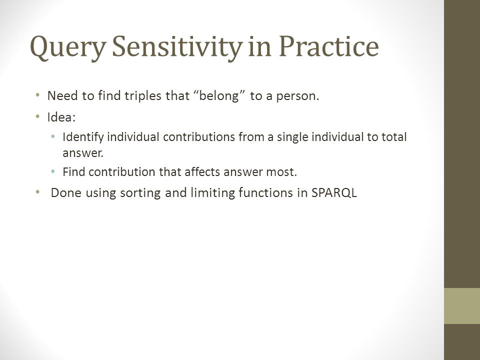 Query Sensitivity in Practice
