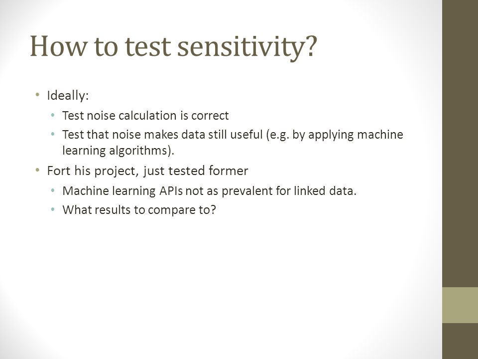 How to test sensitivity