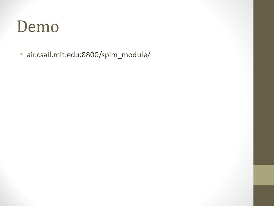 Demo air.csail.mit.edu:8800/spim_module/