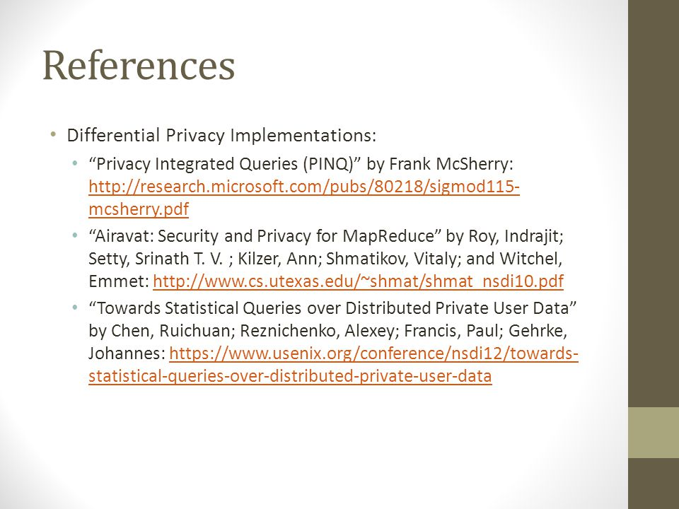 References Differential Privacy Implementations: