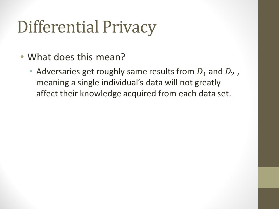 Differential Privacy What does this mean
