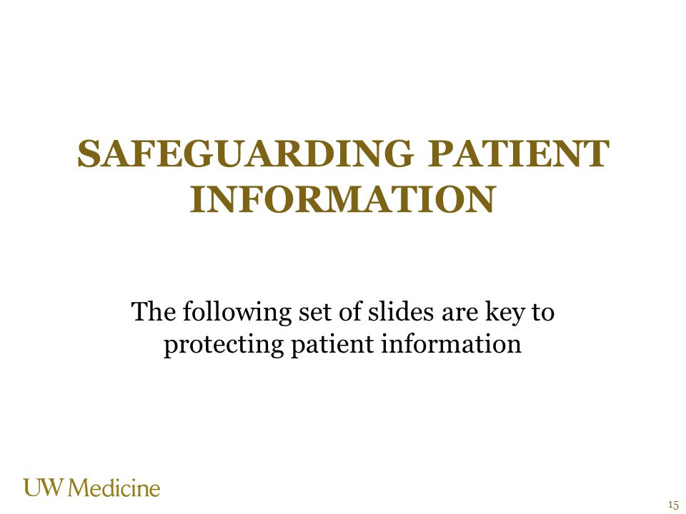 SAFEGuarding Patient Information