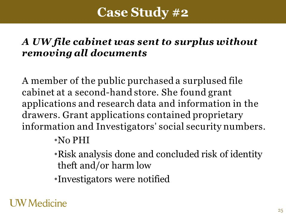 Case Study #2 A UW file cabinet was sent to surplus without removing all documents.