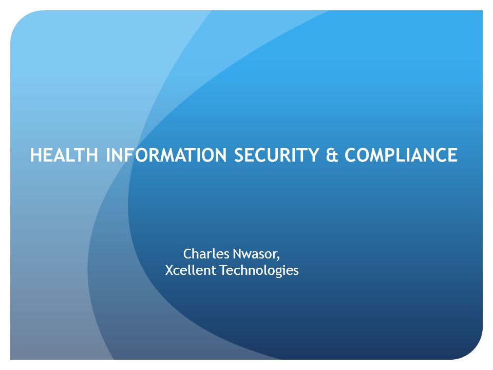 Health information security & compliance