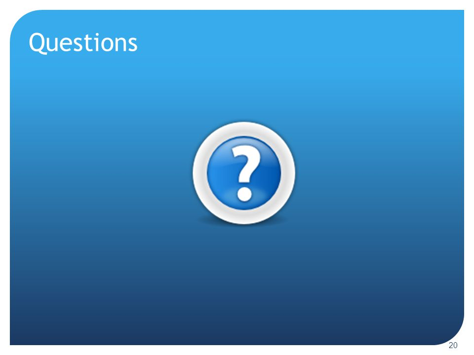 Questions ----- Meeting Notes (12/21/12 13:43) -----