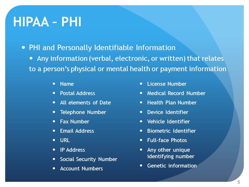 HIPAA – PHI PHI and Personally Identifiable Information