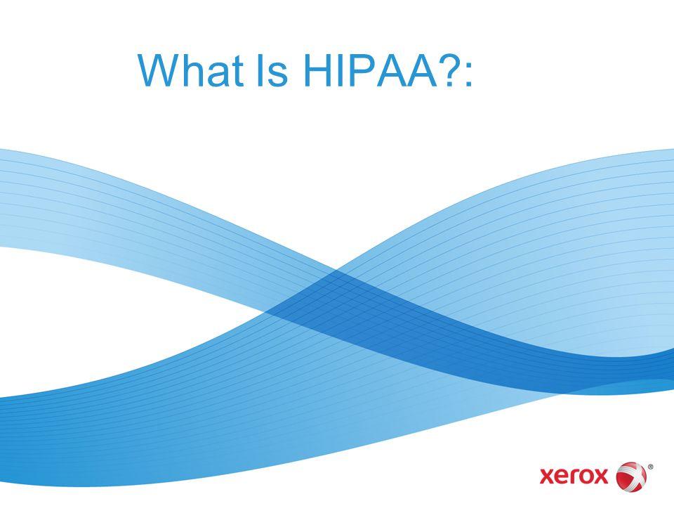 What Is HIPAA :