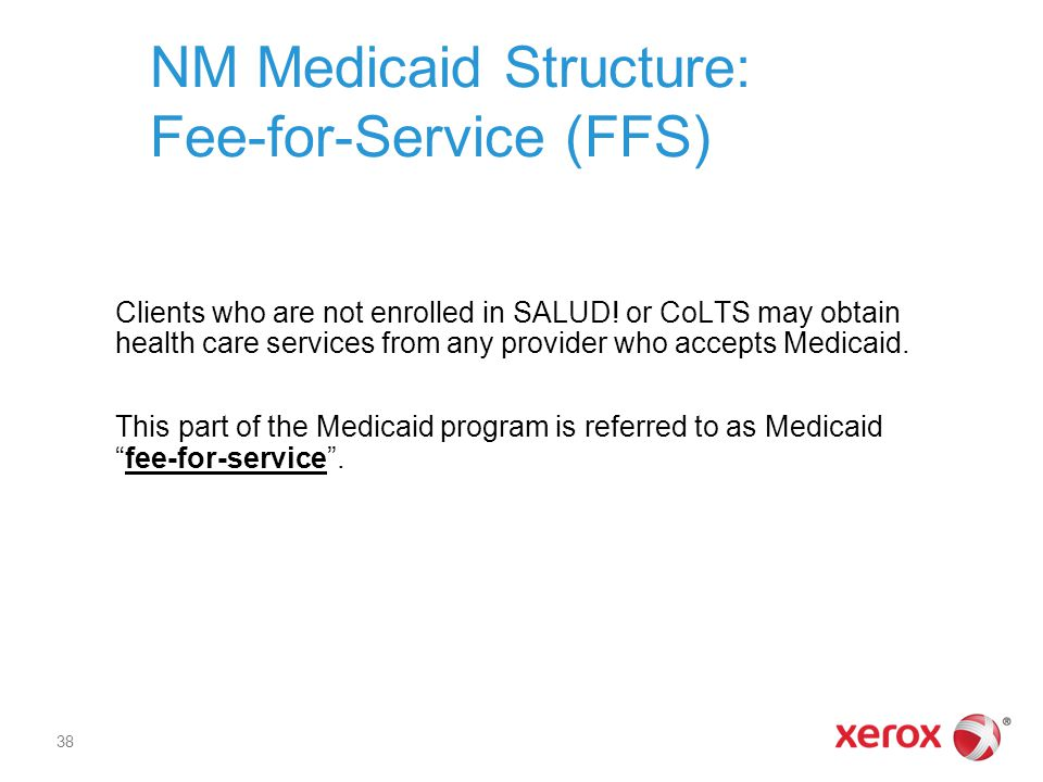NM Medicaid Structure: Fee-for-Service (FFS)