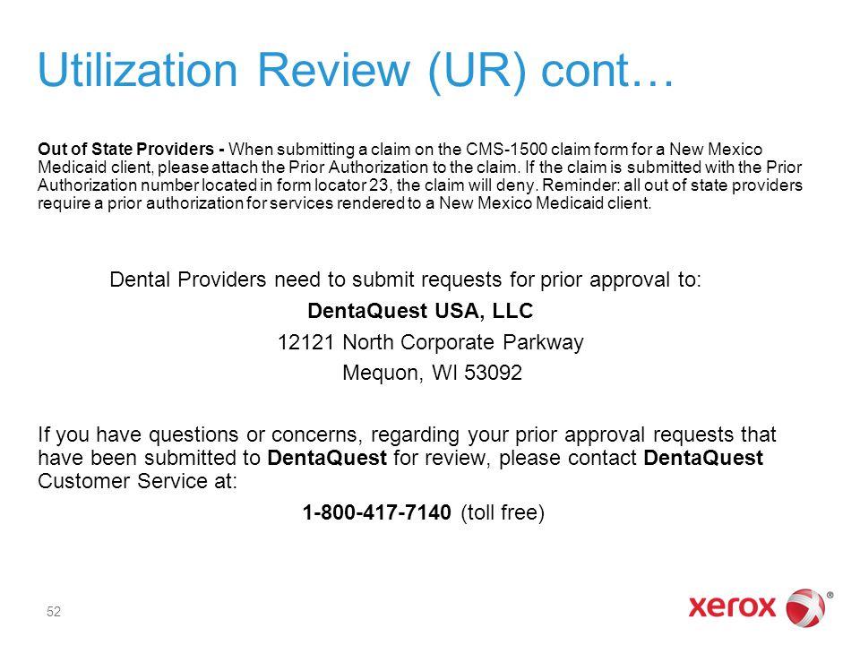 Utilization Review (UR) cont…