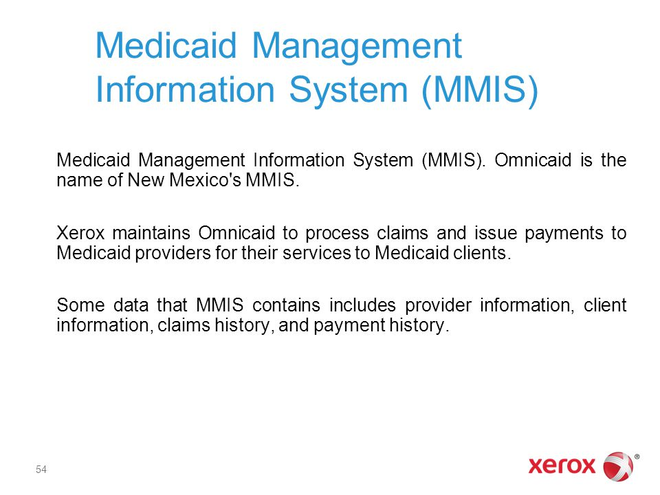 Medicaid Management Information System (MMIS)