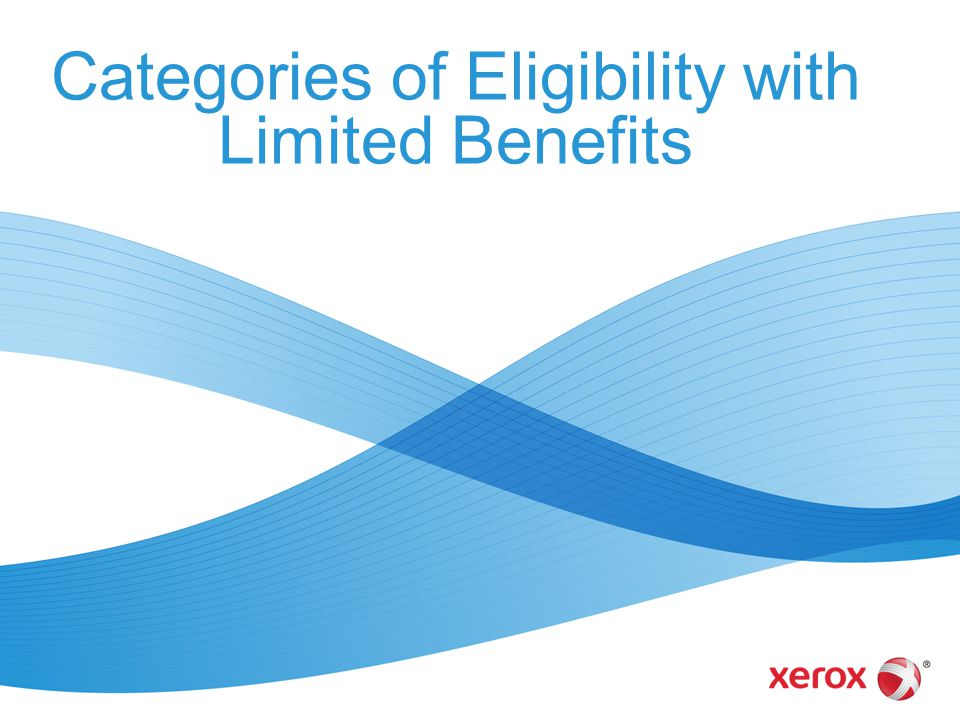 Categories of Eligibility with Limited Benefits