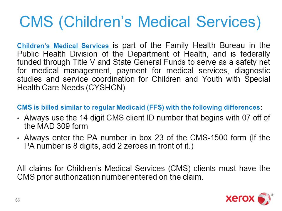 CMS (Children's Medical Services)
