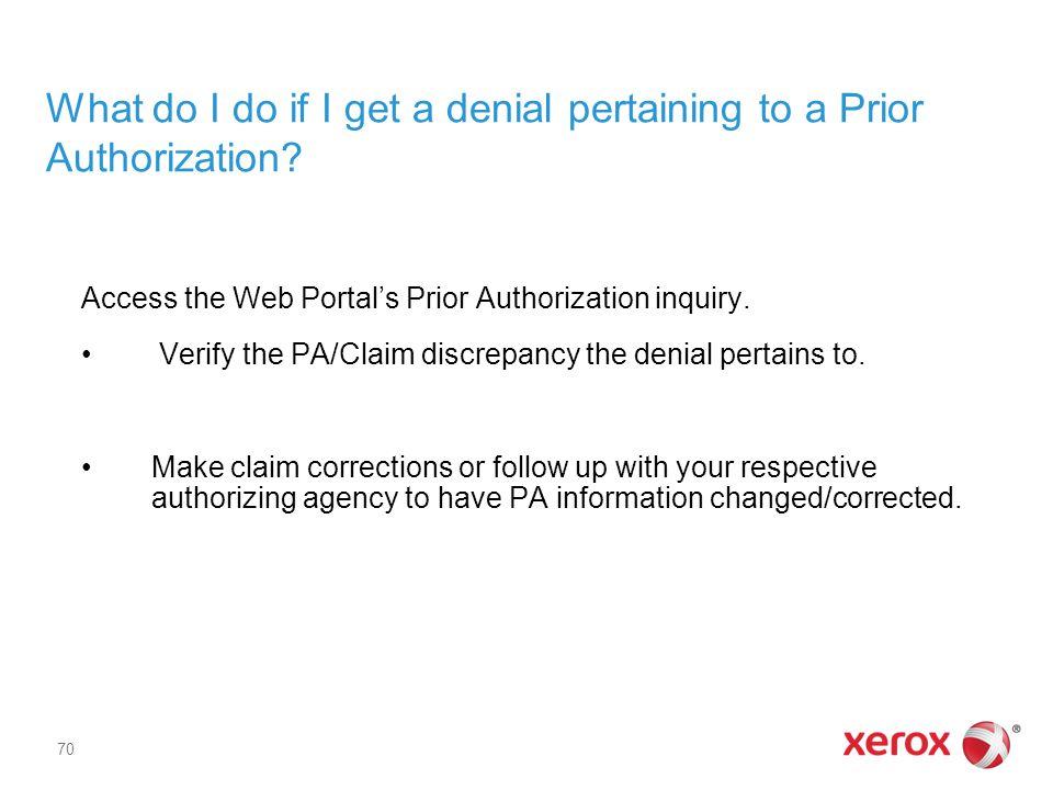 What do I do if I get a denial pertaining to a Prior Authorization
