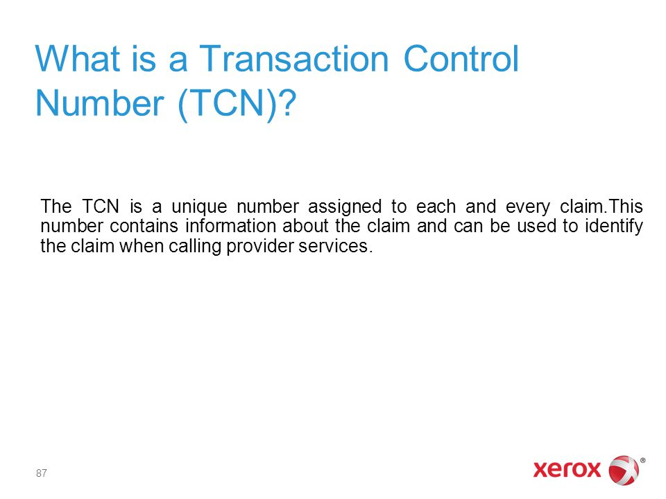 What is a Transaction Control Number (TCN)
