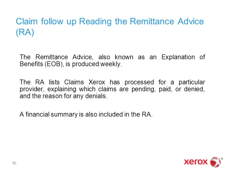 Claim follow up Reading the Remittance Advice (RA)