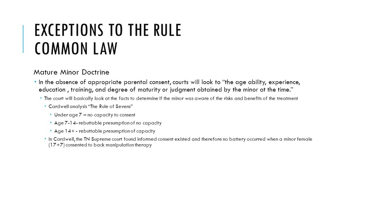 Exceptions to the rule common law