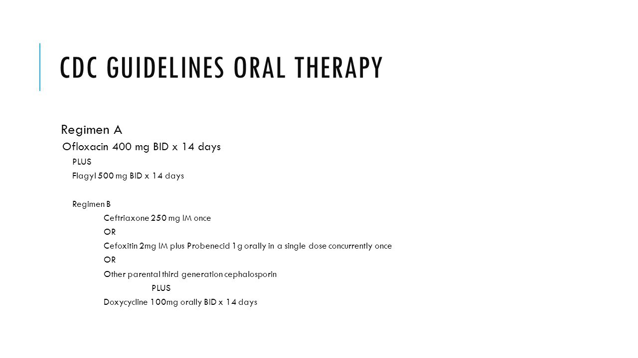 CDC Guidelines Oral therapy