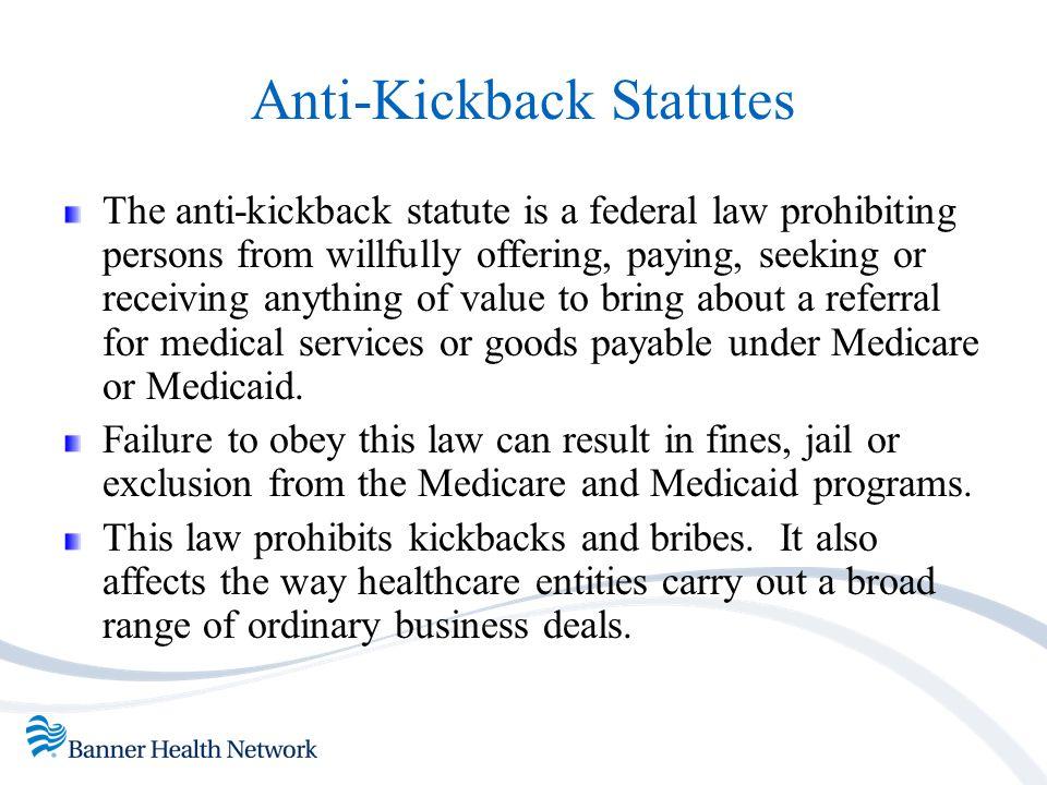 Anti-Kickback Statutes