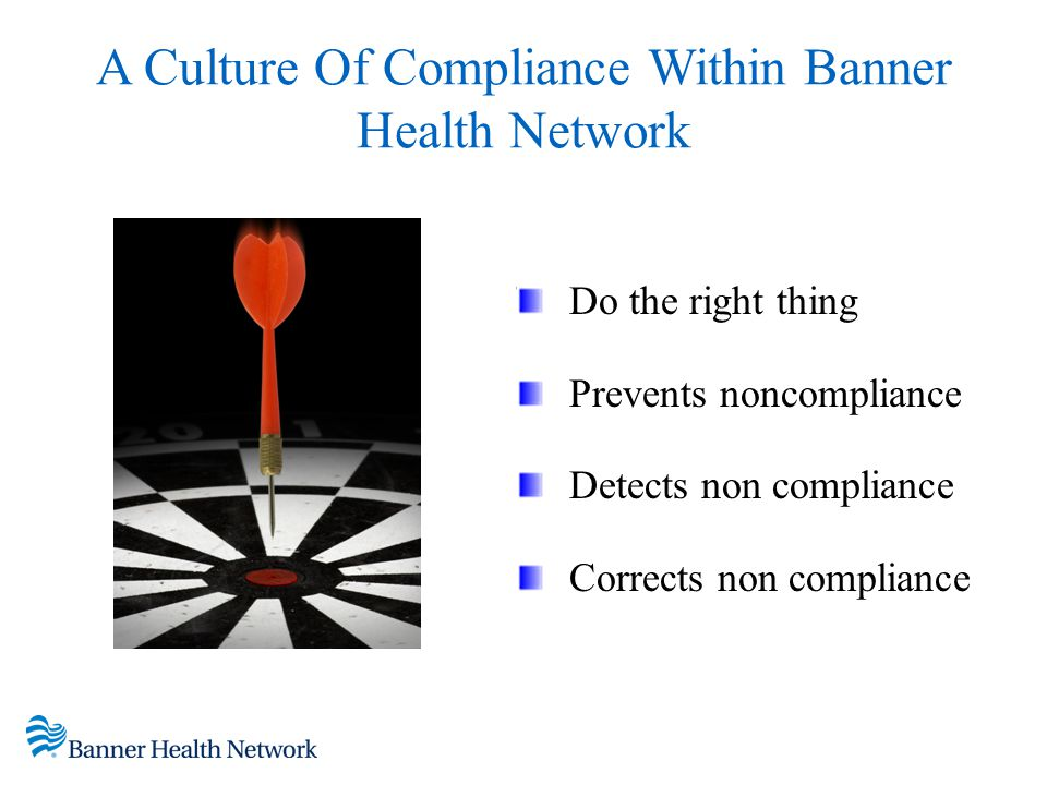 A Culture Of Compliance Within Banner Health Network