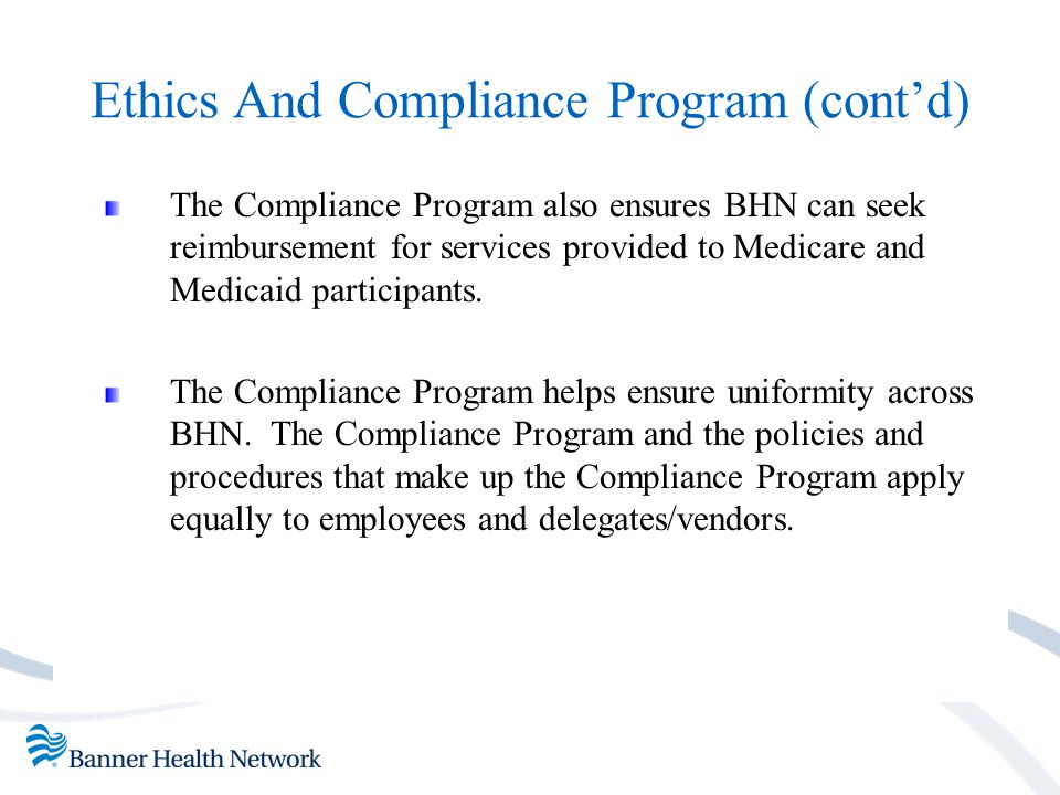 Ethics And Compliance Program (cont'd)