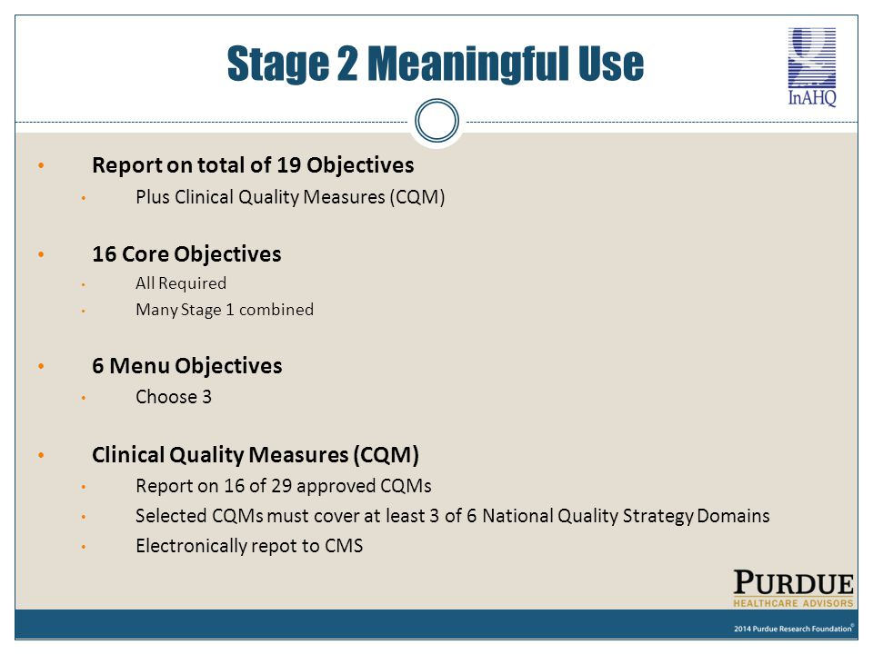 Stage 2 Meaningful Use Report on total of 19 Objectives