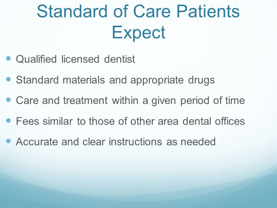 Standard of Care Patients Expect