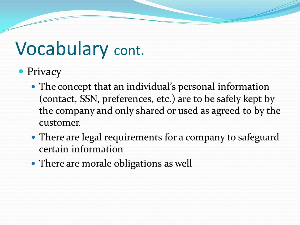 Vocabulary cont. Privacy