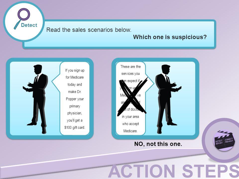 Read the sales scenarios below. Which one is suspicious