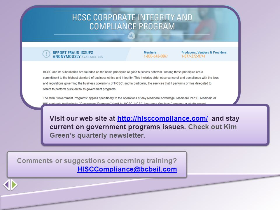 Comments or suggestions concerning training HISCCompliance@bcbsil.com