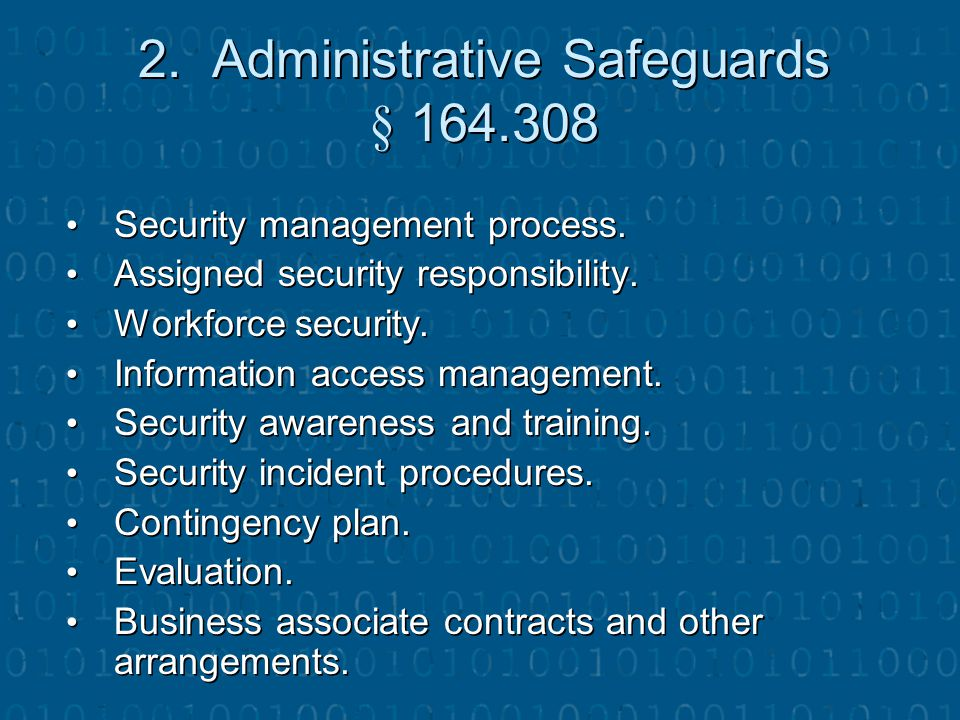 2. Administrative Safeguards § 164.308