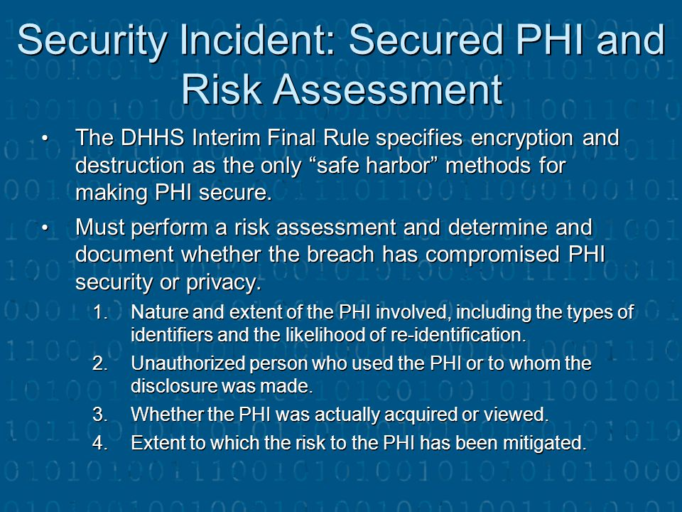 Security Incident: Secured PHI and Risk Assessment
